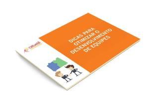 eBook Catuete Dicas para Otimizar o Desenvolvimento de Equipes